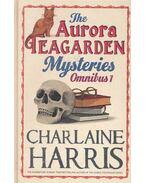 The Aurora Teagarden Mysteries Omnibus 1. - Charlaine Harris
