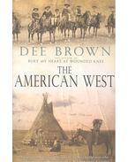 The American West - Brown, Dee