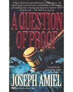 A Question of Proof - AMIEL, JOSEPH