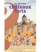 A l'abri des châteaux forts - FARRÉ, MARIE