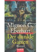 Der dunkle Garten - Eberhardt, Mignon G.