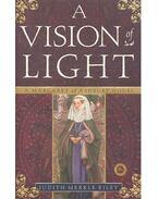 A Vision of Light - Riley, Judith Merkle