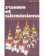 Russes et Ukrainiens - questions d'histoires - PORTAL, ROGER