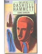 The Life of Dashiell Hammett - Johnson, Diane