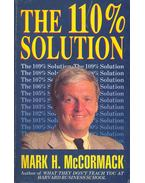 The 110% Solution - McCormack, Mark H.