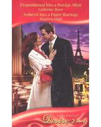 Propositioned Into a Foreign Affair - Seduced Into a Paper Marriage - MANN, CATHERINE - CHILD, MAUREEN