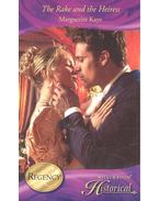 The Rake and the Heiress - KAYE, MARGUERITE