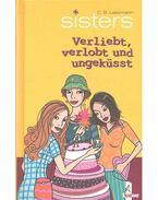 Sisters - Verliebt, verlobt und ungeküsst - LESSMAN, C. B.