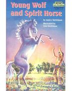Young Wolf and Spirit Horse - level 3 - SHEFELMAN, JANICE