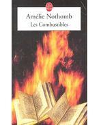 Les Combustibles - Nothomb, Amélie