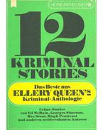 12 Kriminal Stories - Das Beste aus Ellery Queen's Kriminal-Anthologie nr. 16. - Ellery Queen