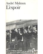 L'espoir - André Malraux