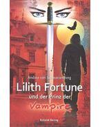 Lilith Fortune und der Prinz der Vampire - SCHWARZENBERG, ANDREA van