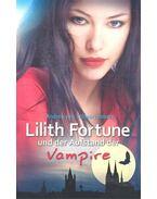 Lilith Fortune und der Aufstand der Vampire - SCHWARZENBERG, ANDREA van