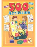 500 Activities / Puzzles, Mazes, Do-to-Do - Various