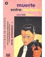 Muerte entre muñecos - Nivel Intermedio I. - MELERO, JULIO RUIZ