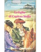 La figlia di Capitan Stella - SHOESMITH, KATHLEEN A.