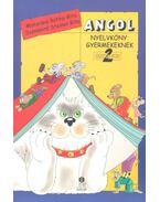 Angol Nyelvkönyv Gyermekeknek - School Bus 2. - MATURÁNÉ, RÁTKAI RITA - SZÉNÁSINÉ, STEINER RITA