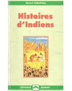 Histoires d'Indiens - PIQUEMAL, MICHEL