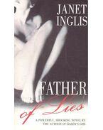 Father of Lies - INGLIS, JANET