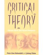 Critical Theory - Current State and Future Prospects - HOHENDAHL, PETER-UWE - FISHER, JAIMEY