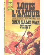 Sein Name war Flint - L'Amour, Louis