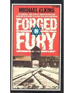 Forged in Fury - The Powerful, True Story of Concentration-Camp Survivors Who Swore To Avenge Their Dead Companions - ELKINS, MICHAEL