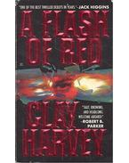 A Flash of Red - HARVEY, CLAY