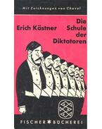 Die Schule der Diktatoren - KASTNER, RICH