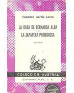 La Casa de Bernarda Alba - La Zapatera Prodigiosa - LORCA, FEDERICIO GARCIA