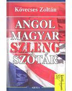 Angol - magyar szlengszótár - Kövecses Zoltán