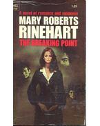 The Breaking Point - RINEHART, MARY ROBERTS