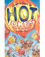 Bumper of Book of Hot Jokes For Kool Kids - Vol 2 - JONES, ANDY