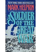 A Soldier of the Great War - Helprin, Mark