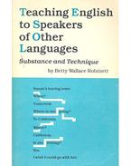 Teaching English to Speakers of Other Languages - Substance and Technique - ROBINETT, BETTY WALLACE