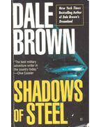 Shadows of Steel - Dale Brown