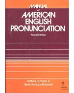Manual of American English Pronunciation - PRATOR, CLIFFORD H. - ROBINETT, BETTY WALLACE