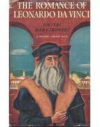 The Romance of Leonardo da Vinci - MEREJKOWSKI, DMITRI