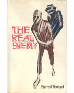 The Real Enemy - d'HARCOURT, PIERRE