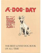 A Dog Day - EMANUEL, WALTER - ALDIN, CECIL