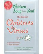 Chicken Soup for the Soul - The Book of Christmas Virtnes with CD - CANFIELD, J. - HANSEN, M. V. - REHME, CAROL McADOO
