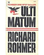 Ultimatum - ROHMER, RICHARD