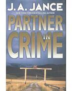 Partner in Crime - JANCE, J. A.