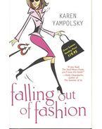 Falling Out of Fashion - YAMPOLSKY, KAREN