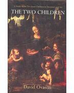 The Two Children - A Study of Two Jesus Children in Literature and Art - OVASON, DAVID