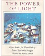 The Power of Light - Eight Stories for Hanukkah - SINGER,ISAAC BASHEVIS