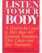 Listen to Your Body - MICHAUD, ELLEN - ANASTAS, LILA L.