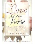 Love in Verse - Classic Poems of the Heart - BLEASE, KATHLEEN
