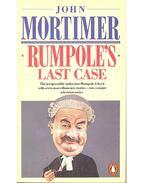 Rumpole's Last Case - Mortimer, John