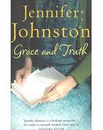 Grace and Truth - Johnston, Jennifer